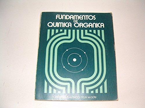 Fundamentos de química orgánica (Libros de biología)
