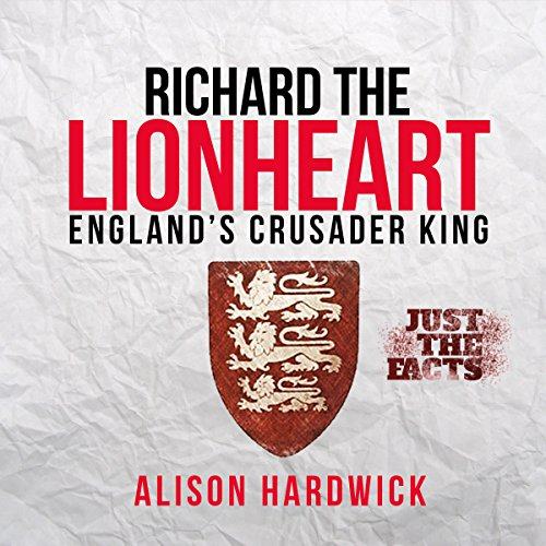 Richard the Lionheart - England's Crusader King cover art