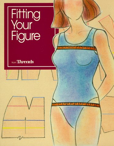 Fitting Your Figure (Threads On)