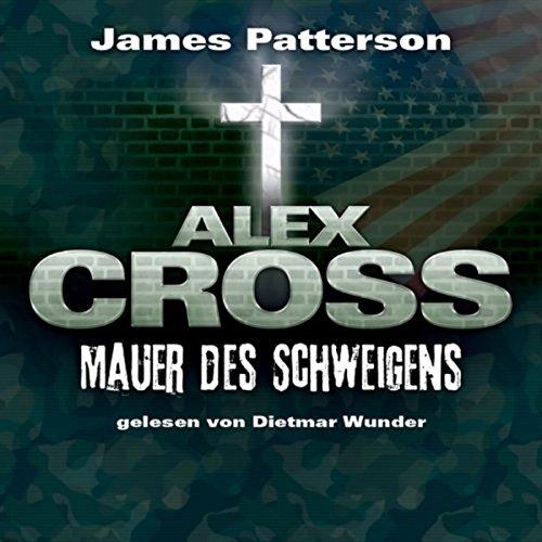 Mauer des Schweigens (Alex Cross 8) Titelbild