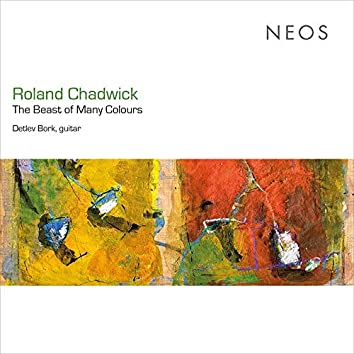 Roland Chadwick: The Beast of Many Colours