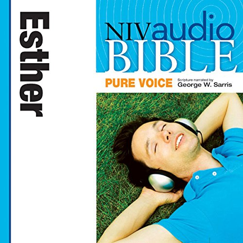 Pure Voice Audio Bible - New International Version, NIV (Narrated by George W. Sarris): (16) Esther audiobook cover art