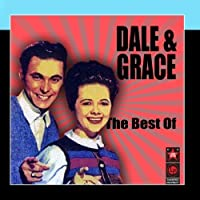 The Best Of by Dale & Grace