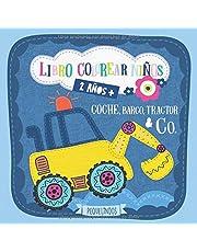 Libro colorear niños 2 años + Coche, barco, tractor & Co.: PEQUELINDOS cuadernos para colorear niños con excavadora, avión, camion de bomberos y muchos otros dibujos para pintar