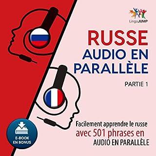 Couverture de Russe audio en parallèle - Facilement apprendre lerusse avec 501 phrases en audio en parallèle - Partie 1