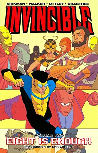 Invincible Vol. 2: Eight is Enough by [Robert Kirkman, Cory Walker]