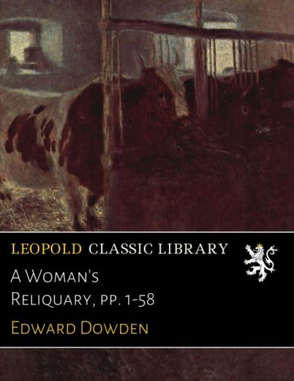 審判オーストラリア人勝つA Woman's Reliquary, pp. 1-58