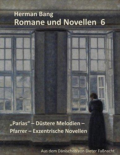 Parias - Düstere Melodien - Pfarrer - Exzentrische Novellen (Romane und Novellen)