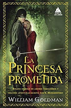 La princesa prometida (Ático de los Libros nº 45) de [William Goldman, Celia Filipetto, Mar Vidal, Cristina Martínez]