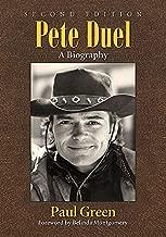 Pete Duel: A Biography, 2d Ed.