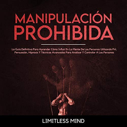 Diseño de la portada del título Manipulación Prohibida