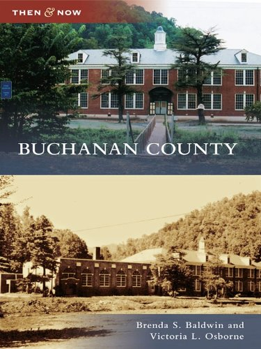 Buchanan County (Then and Now)