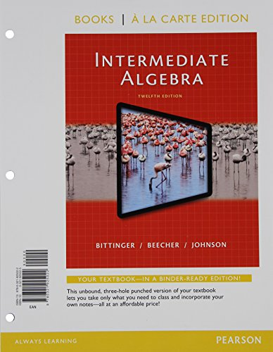 Intermediate Algebra, Books a la carte Edition (12th Edition)