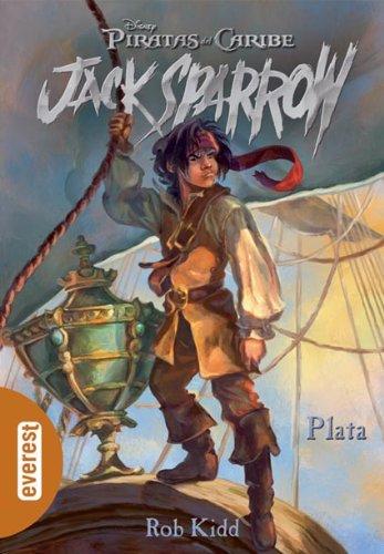 Piratas del Caribe. Plata (Las aventuras de Jack Sparrow)