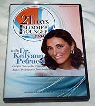 21 Days to a Slimmer & Younger You - with Dr. Keyyann Petrucci