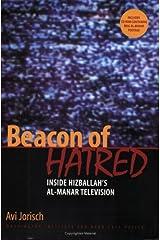 Beacon of Hatred: Inside Hizballahs Al-Manar Television Paperback