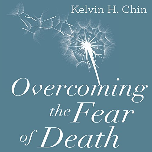 Overcoming the Fear of Death audiobook cover art