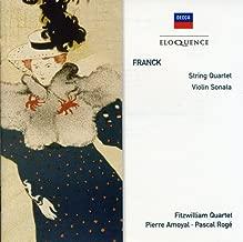 Franck: String Quartet; Violin Sonata