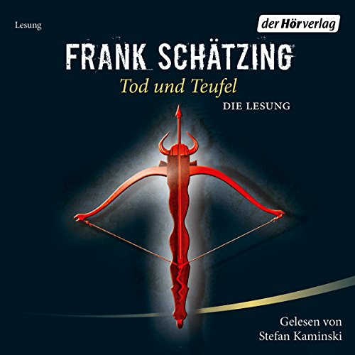 Tod und Teufel                   By:                                                                                                                                 Frank Schätzing                               Narrated by:                                                                                                                                 Stefan Kaminski                      Length: 13 hrs and 19 mins     Not rated yet     Overall 0.0