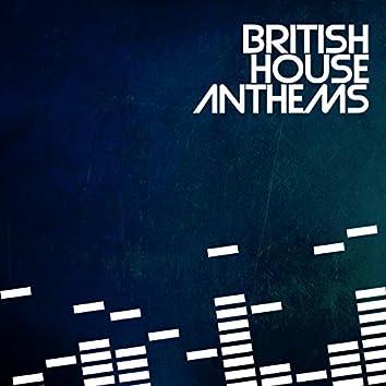 British House Anthems