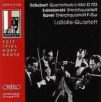 シューベルト:弦楽四重奏曲第12番ハ短調「四重奏断章」 他 (Lasalle Quartett)