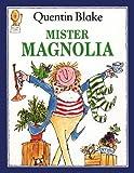 Mister Magnolia (Picture Lions S.)