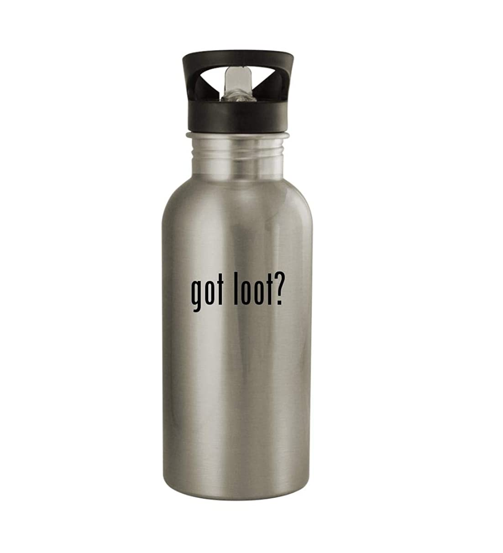 Knick Knack Gifts got loot? - 20oz Sturdy Stainless Steel Water Bottle