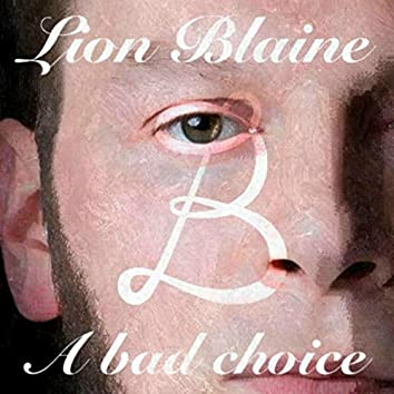 A Bad Choice