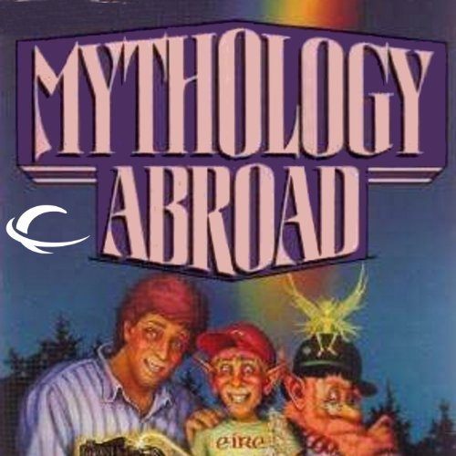 Mythology Abroad audiobook cover art