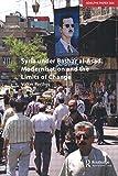Syria under Bashar al-Asad: Modernisation and the Limits of Change (Adelphi series)