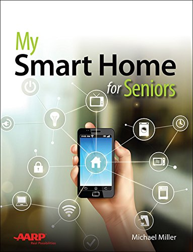 My Smart Home for Seniors (My...) (English Edition)