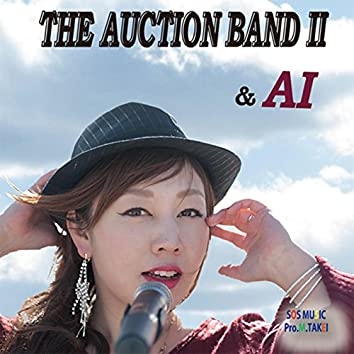 THE AUCTION BAND Ⅱ&AI