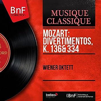 Mozart: Divertimentos, K. 136 & 334 (Mono Version)