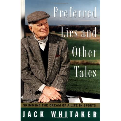 PREFERRED LIES AND OTHER TALES: Skimming the Cream of a Life in Sports