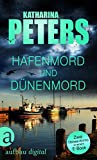 Hafenmord und Dünenmord: Zwei Ostsee-Krimis in einem E-Book (Romy Beccare Doppelband 1)
