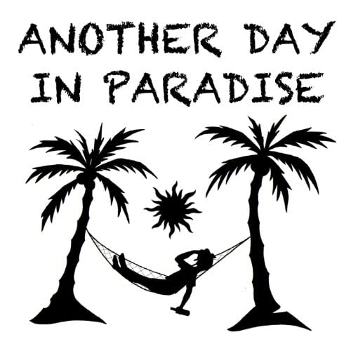Another Day in Paradise & Dominick J. Grillo