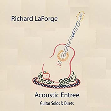 Acoustic Entree, Guitar Solos & Duets