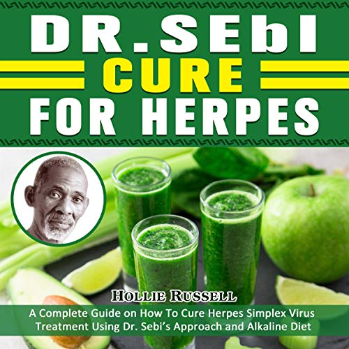 Dr. Sebi Cure for Herpes Audiobook By Hollie Russell cover art