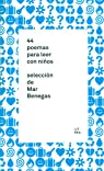 44 poemas para leer con niños par Benegas