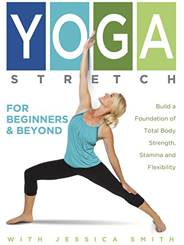 Yoga Stretch for Beginners and Beyond with Jessica Smith