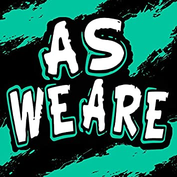 As We Are