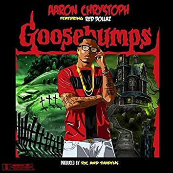 Goosebumps (feat. Red Dollaz)