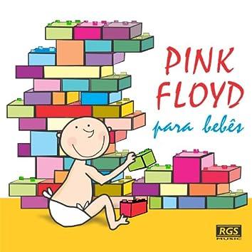 Pink Floyd Para Bebês