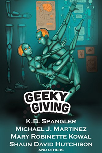 Geeky Giving: A SFF Charity Anthology (English Edition)