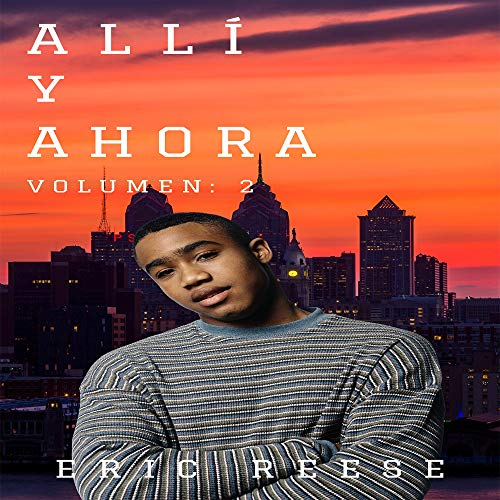 Allí y Ahora, Volumen 2 [There and Now, Volume 2] audiobook cover art