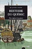 Histoire du Quebec - Des origines à nos jours