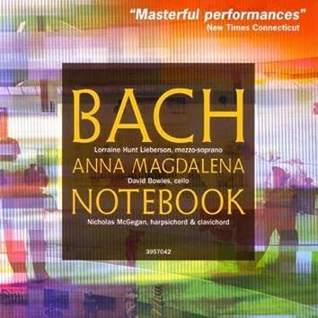 Bach: Anna Magdalena Bach Notebook (highlights)