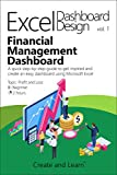 Excel Dashboard Design - Financial  Management vol.1: A quick step-by-step guide to get inspired and create an easy dashboard using Microsoft Excel (English Edition)