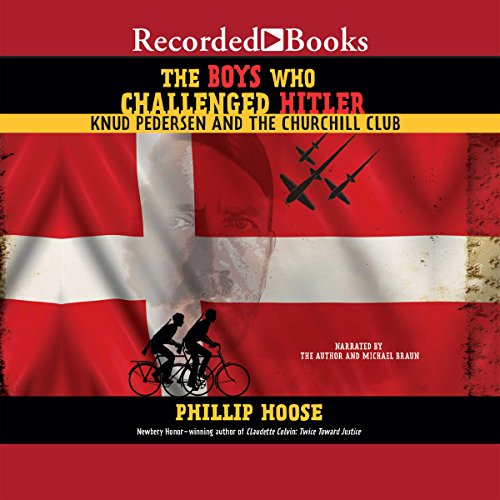 The Boys Who Challenged Hitler audiobook cover art