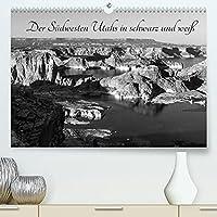 Der Suedwesten Utahs in schwarz und weiss (Premium, hochwertiger DIN A2 Wandkalender 2022, Kunstdruck in Hochglanz): Fotos aus dem Sueden Utahs (Monatskalender, 14 Seiten )